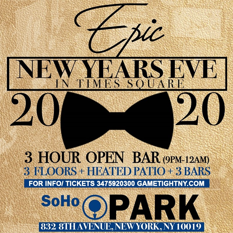 Get Information and buy tickets to Soho Park New Years Eve NYE 2020 Soho Park New Years Eve NYE 2020 on GametightNY