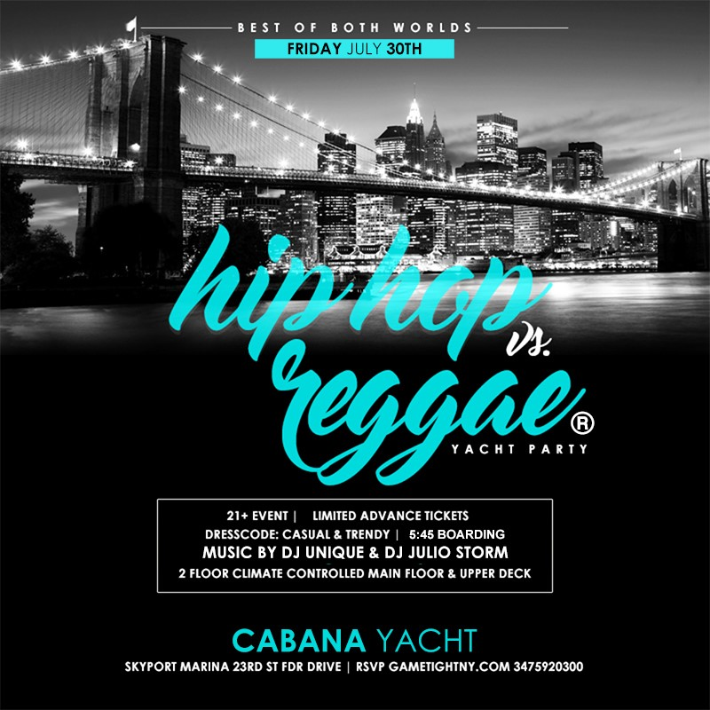 Get Information and buy tickets to Summer Sunset NYC Cruise Hip Hop vs Reggae® Yacht Party Skyport Marina Cabana Yacht 2021 Summer Sunset NYC Cruise Hip Hop vs Reggae® Yacht Party Skyport Marina Cabana Yacht 2021 on GametightNY