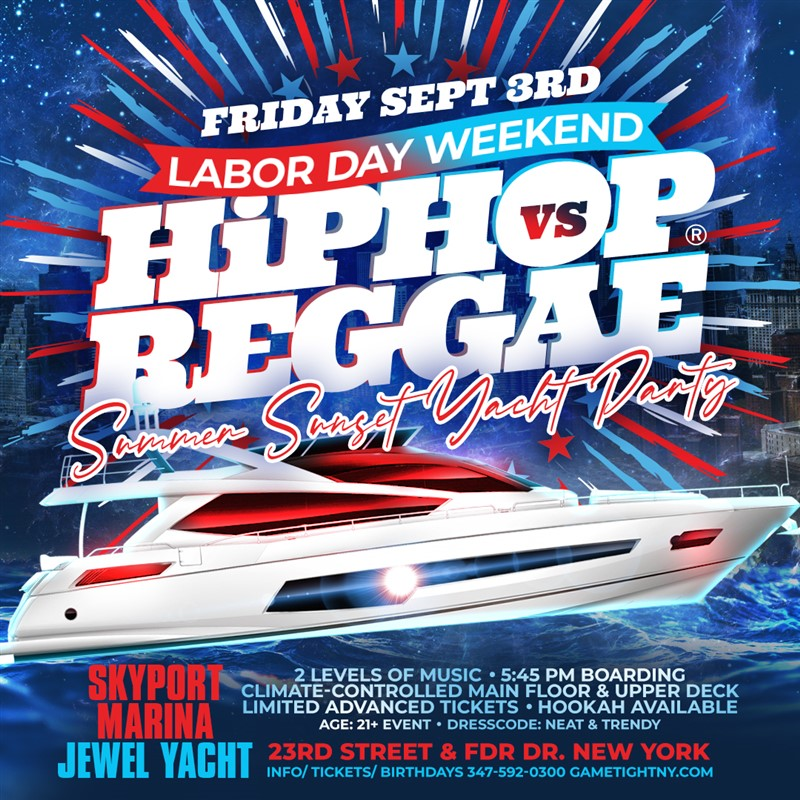 Get Information and buy tickets to NYC LDW Summer Sunset Hip Hop vs Reggae® Cruise Skyport Marina Jewel Yacht  on GametightNY