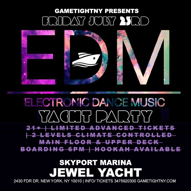 Get Information and buy tickets to NYC EDM Friday Sunset Yacht Party Cruise Skyport Marina Jewel Yacht 2021  on GametightNY