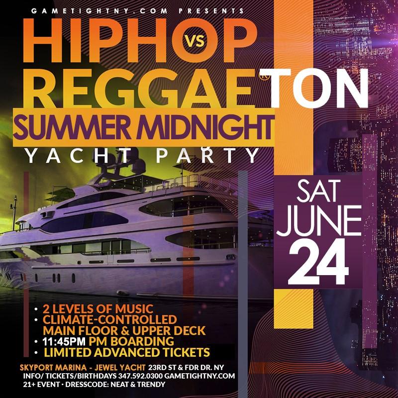 Get Information and buy tickets to NYC Hip Hop vs Reggaeton Midnight Cruise Skyport Marina Jewel Yacht  on GametightNY