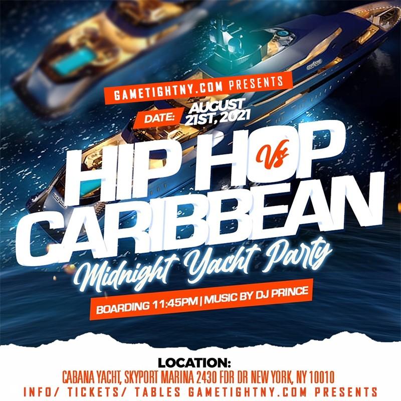 Get Information and buy tickets to NYC Carribean vs Hip Hop Midnight Summer Cruise Skyport Marina Cabana  on GametightNY