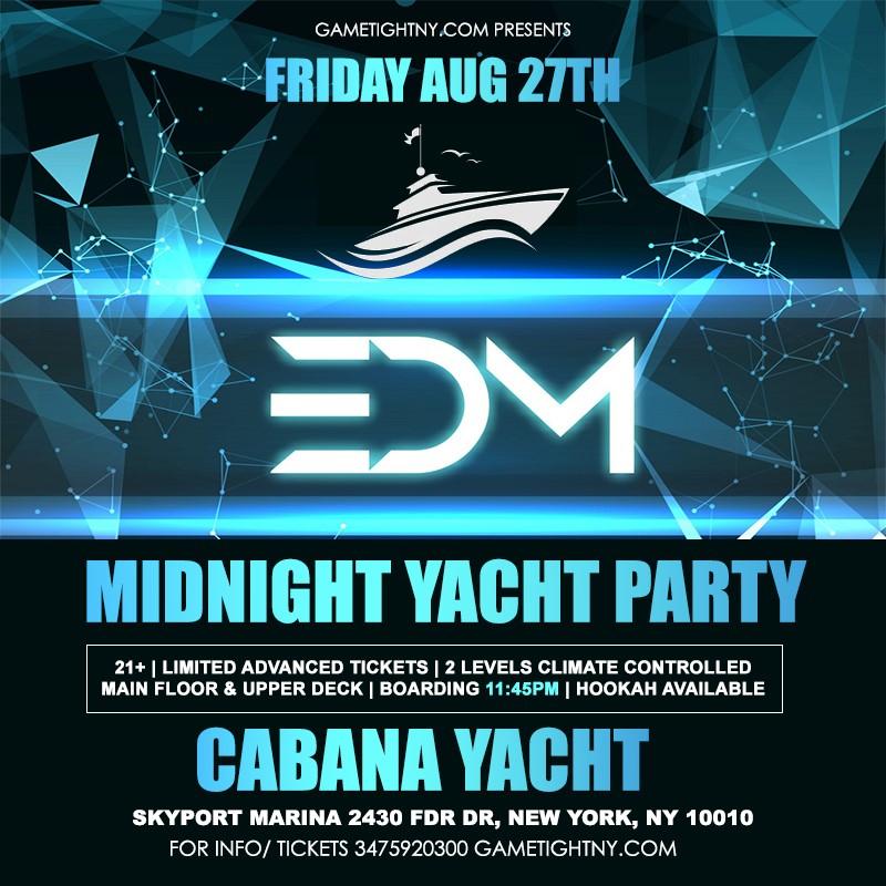 Get Information and buy tickets to NYC EDM Techno House Friday Midnight Yacht Cruise Skyport Marina Cabana Yacht  on GametightNY