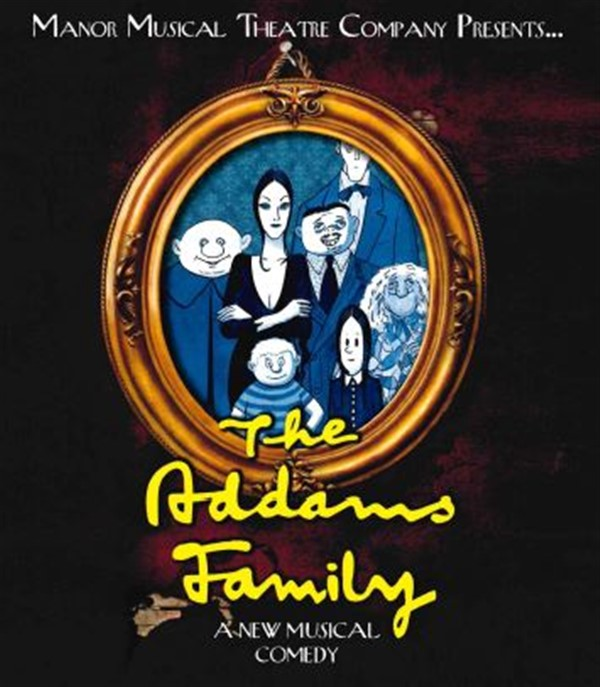 Get Information and buy tickets to The Addams Family Musical Manor Musical Theatre Company on Sutton Coldfield Town Hall