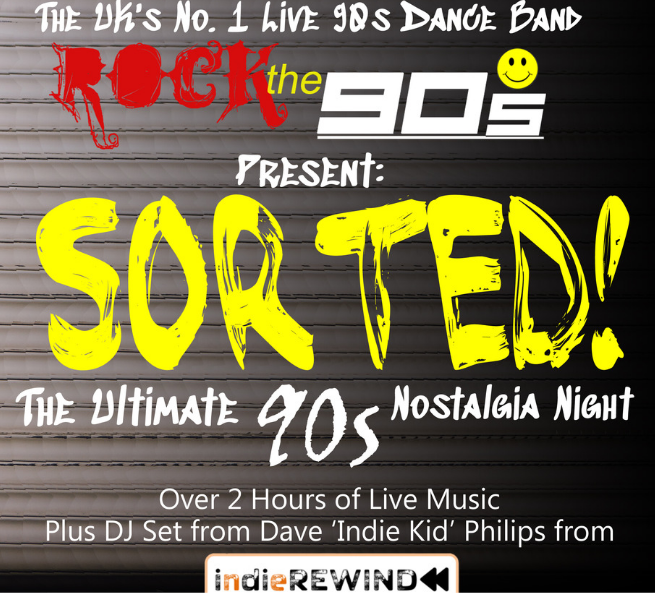 Get Information and buy tickets to Rock The 90s SORTED on Sutton Coldfield Town Hall