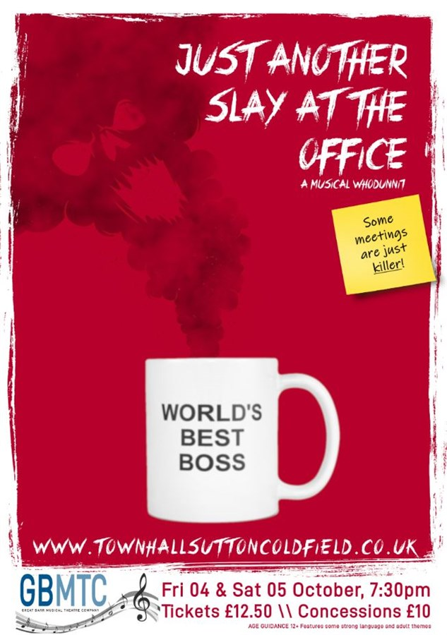 Get Information and buy tickets to Just Another Slay at the Office A Musical Whodunnit on Sutton Coldfield Town Hall