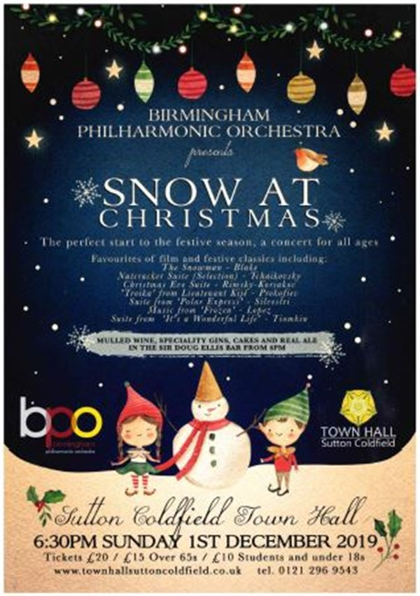 Get Information and buy tickets to Snow At Christmas Birmingham Philharmonic Orchestra on Sutton Coldfield Town Hall