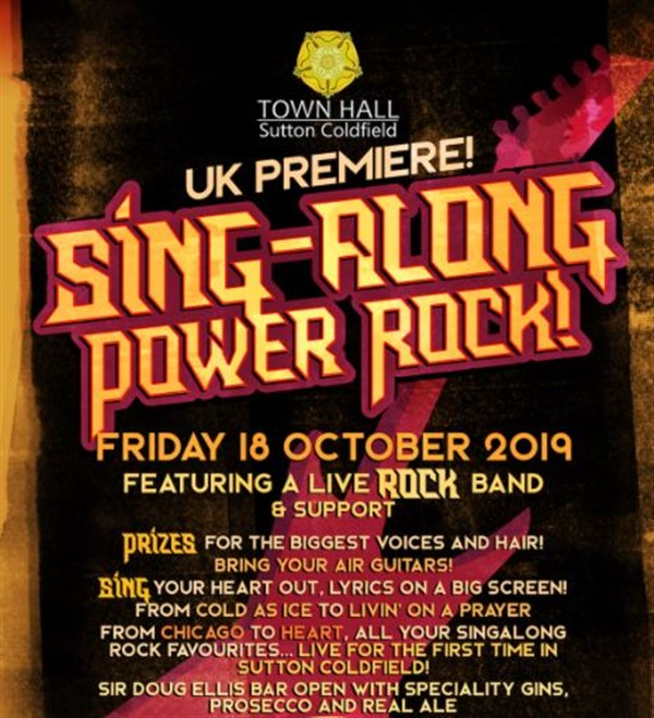 Get Information and buy tickets to SING-ALONG POWER ROCK  on Sutton Coldfield Town Hall