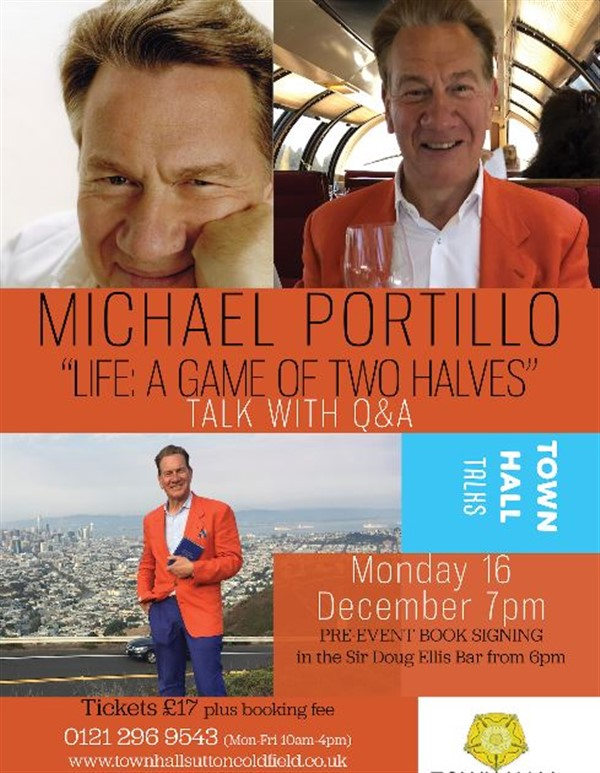 "Get Information and buy tickets to Michael Portillo ""Life: A Game of Two Halves"" Talk with Q & A on Sutton Coldfield Town Hall"