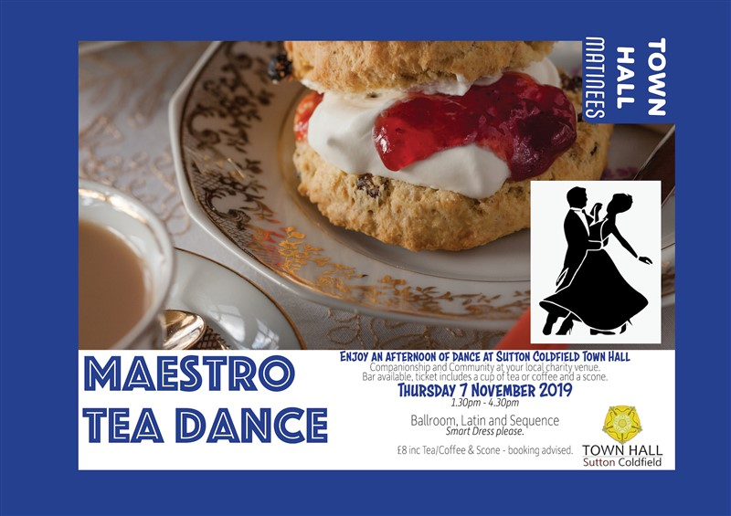 Get Information and buy tickets to Maestro Tea Dance at Royal Sutton Coldfield Town Hall on Sutton Coldfield Town Hall