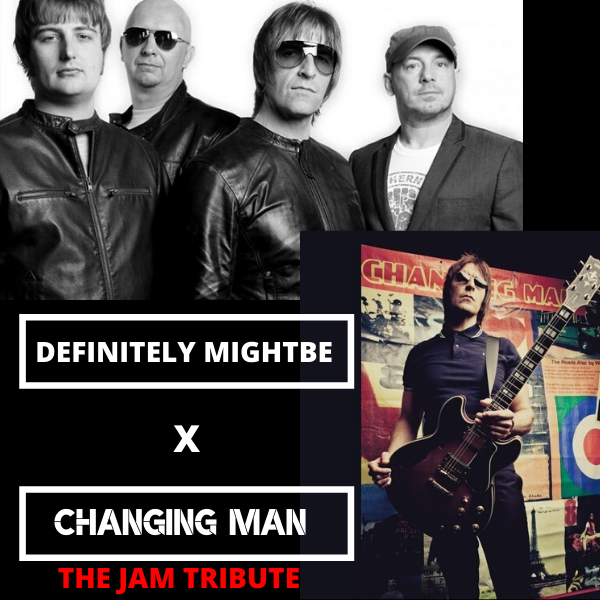 Get Information and buy tickets to Definitely Mightbe vs Changing Man Oasis vs The Jam Tribute Night on Sutton Coldfield Town Hall