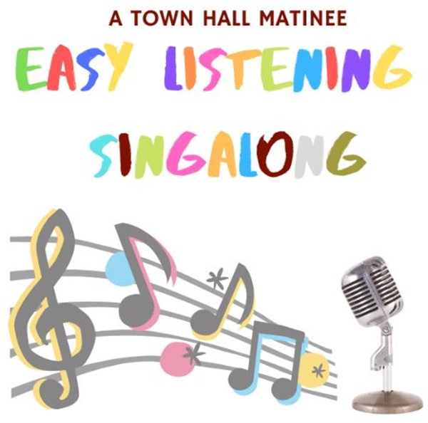 Get Information and buy tickets to Easy Singalong  on Sutton Coldfield Town Hall