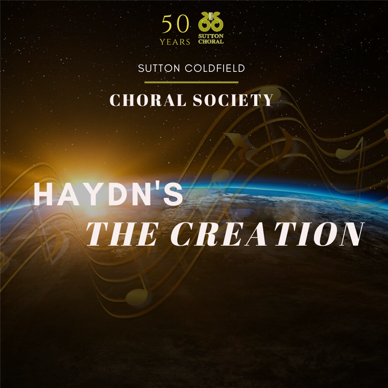 Get Information and buy tickets to Haydn's The Creation Sutton Coldfield Choral Society (50th Anniversary) on Sutton Coldfield Town Hall