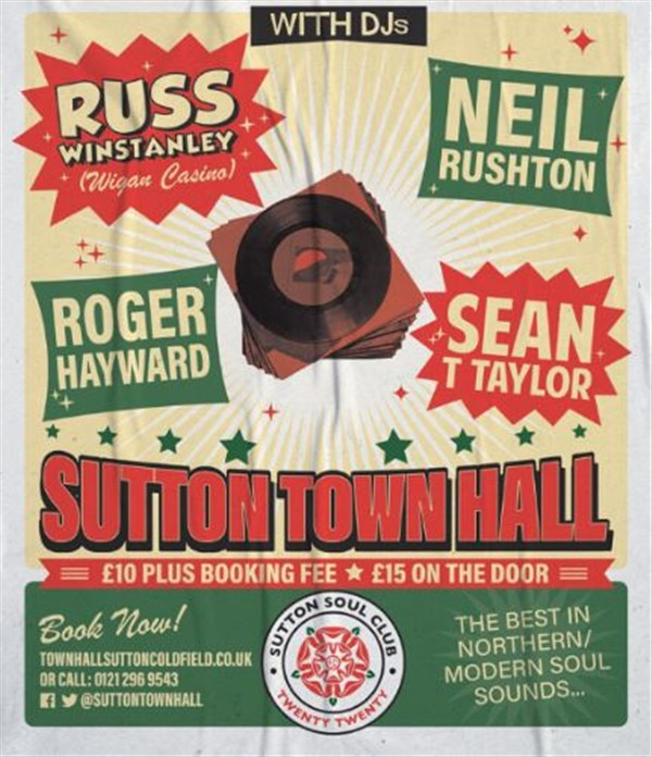 Get Information and buy tickets to SUTTON SOUL CLUB Northern Soul Night on Sutton Coldfield Town Hall
