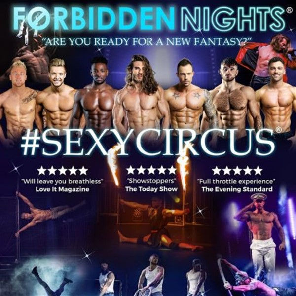 Get Information and buy tickets to Forbidden Nights #SexyCircus on Sutton Coldfield Town Hall