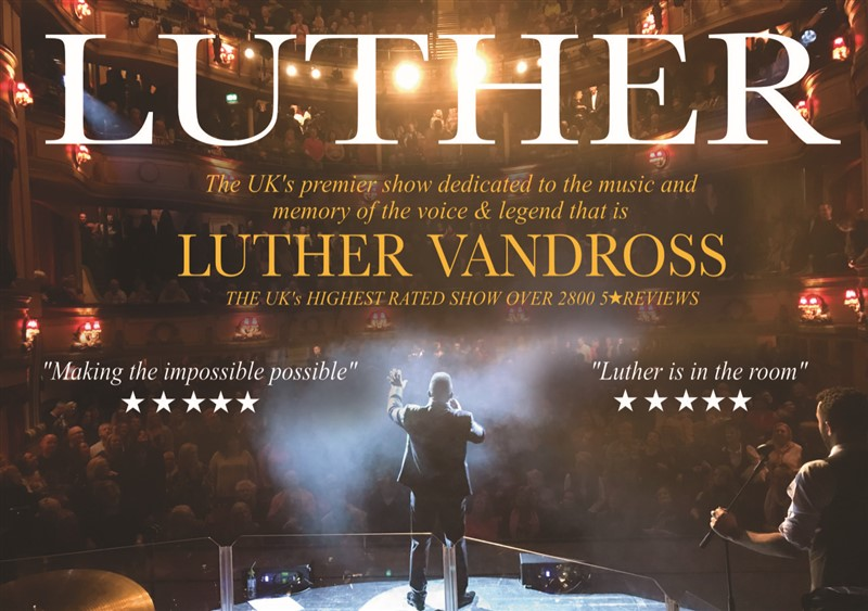 Get Information and buy tickets to Luther The Luther Vandross Celebration on Sutton Coldfield Town Hall