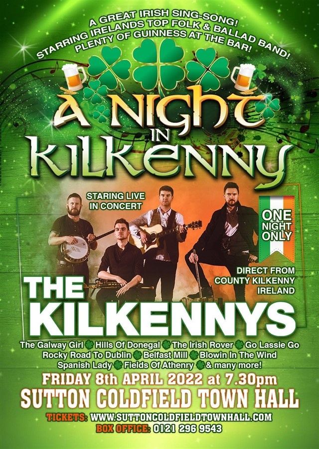 Get Information and buy tickets to The Kilkennys Live in Concert on Sutton Coldfield Town Hall