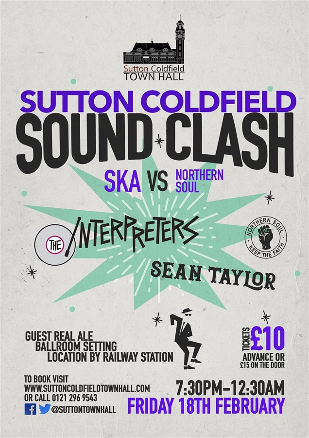 Get Information and buy tickets to SKA vs NORTHERN SOUL Sutton Coldfield Sound Clash on Sutton Coldfield Town Hall