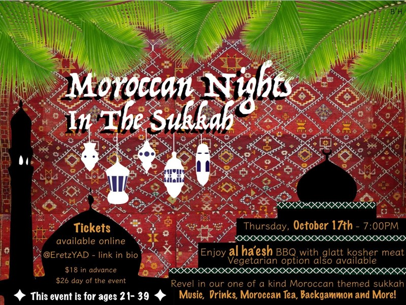 Get Information and buy tickets to Moroccan Nights In The Sukkah  on EretzCC