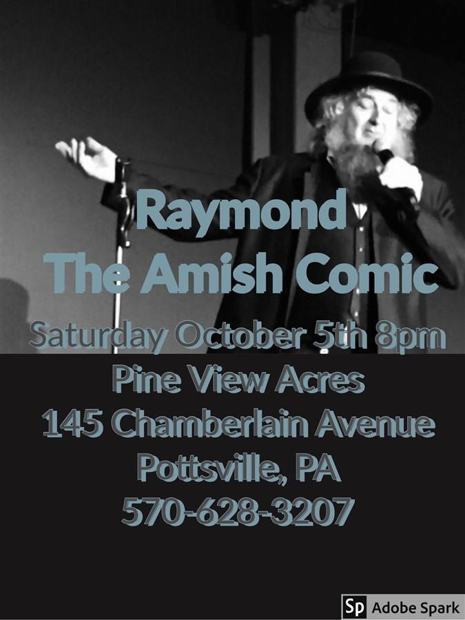 Get Information and buy tickets to Pine View Acres $10 Ticket Tour Amish Comic in Pottsville on Raymond The Amish Comic
