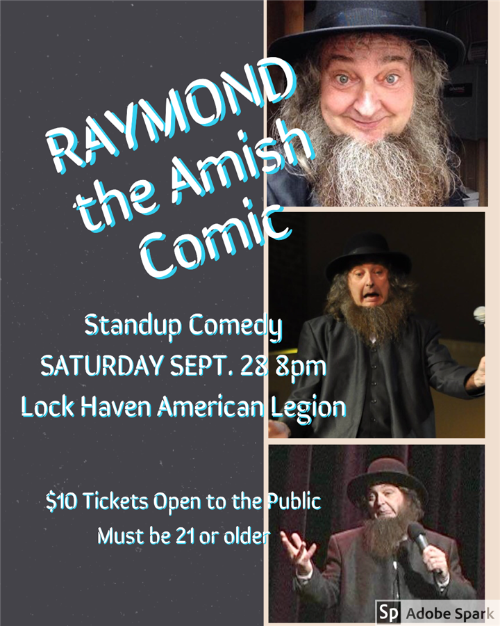 Get Information and buy tickets to Lock Haven American Legion Post 131 Standup Comedy with Amishcomic on Raymond The Amish Comic