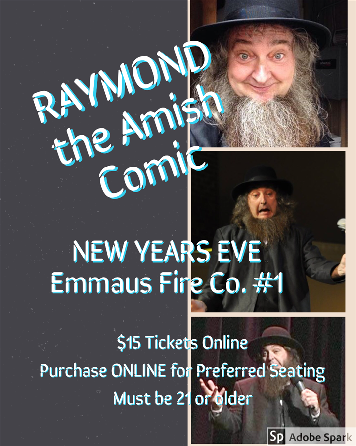Get Information and buy tickets to Amish Comic NYE 2019 Emmaus Fire Co. #1 on Raymond The Amish Comic