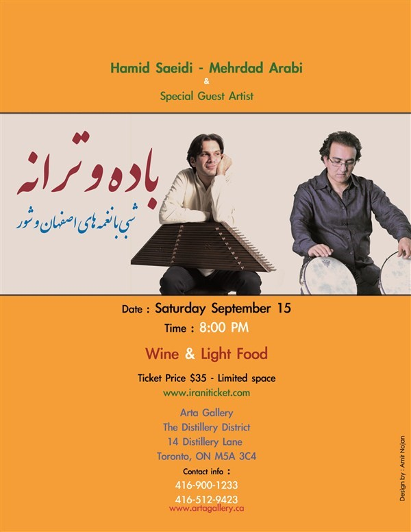 Get Information and buy tickets to Badeh and Taraneh - Hamid Saeidi - Mehrdad Arabi - Toronto باده و ترانه - شبی با نغمه های اصفهان و شور on Irani Ticket