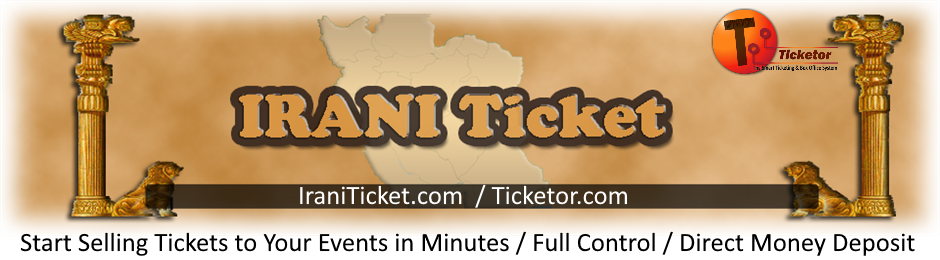 Sell and buy Persian event tickets online on IraniTicket and Ticketor.com