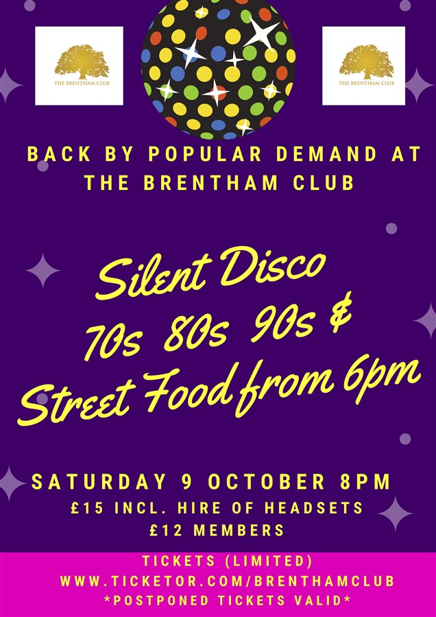 Get Information and buy tickets to Silent Disco - 3 channels 70s, 80s or 90s Street Food available 6pm on Brenthamclub.co.uk