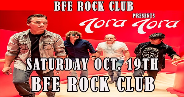 Get Information and buy tickets to Tora Tora  on BFE Rock Club
