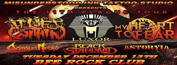 Get Information and buy tickets to Misunderstood Ink Tattoo Studio Presents The 11th Plague Tour on BFE Rock Club