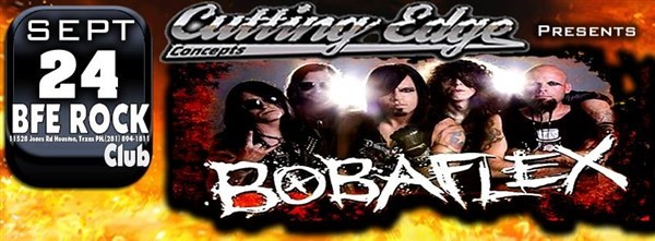 Get Information and buy tickets to CUTTING EDGE CONCEPTS PRESENTS BOBAFLEX on BFE Rock Club