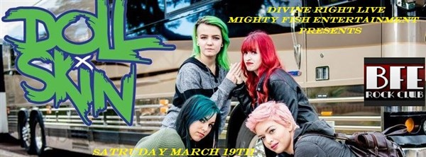 Get Information and buy tickets to Divine Right Live / Mighty Fish Ent.  Present Doll Skin on BFE Rock Club