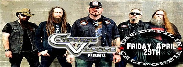 Get Information and buy tickets to Cypress Vapors Presents The Devil In California on BFE Rock Club