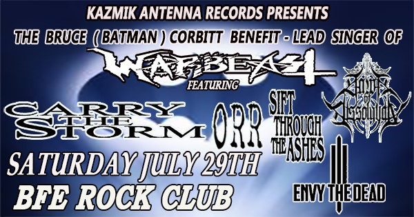 Get Information and buy tickets to Kazmik Antenna Records Presents THE BRUCE CORBITT BENEFIT (LEAD SINGER OF WARBEAST) on BFE Rock Club