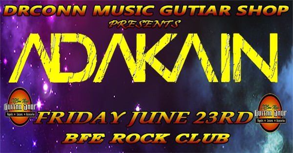Get Information and buy tickets to DRConn Music Guitar Shop Presents Adakain on BFE Rock Club