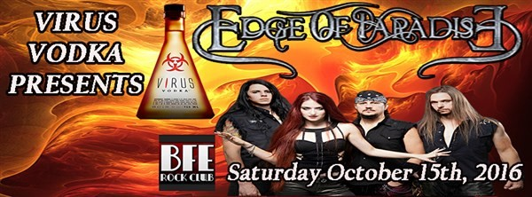 Get Information and buy tickets to Virus Vodka Presents The Edge of Paradise on BFE Rock Club