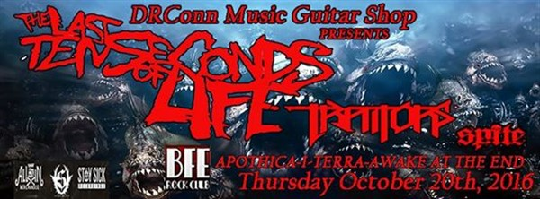 Get Information and buy tickets to DRConn Music Guitar Shop Presents The Last Ten Seconds Of Life on BFE Rock Club