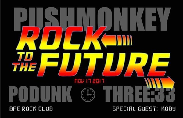 Get Information and buy tickets to Pushmonkey / Podunk / Three33 AFTER 4PM 11/17/17 - TICKETS AVAILABLE AT DOOR on BFE Rock Club