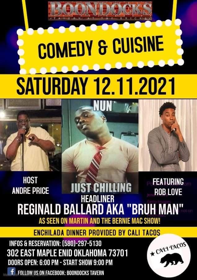 "Get Information and buy tickets to December Comedy & Cuisine with special headliner Reginald Ballard aka ""Bruh-Man""  on Boondocks Tavern"