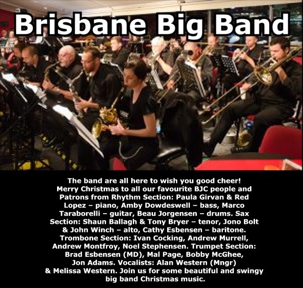 "Get Information and buy tickets to Brisbane Big Band - ""love the sound"" Dec 10 @ 5:00 pm – 10:00 pm on Brisbane Jazz Club"