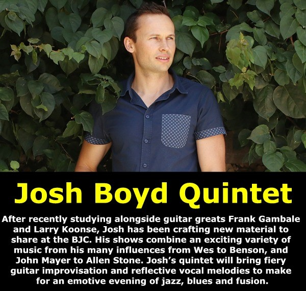 Get Information and buy tickets to Josh Boyd Quintet Dec 15 @ 6:30 pm – 11:00 pm on Brisbane Jazz Club