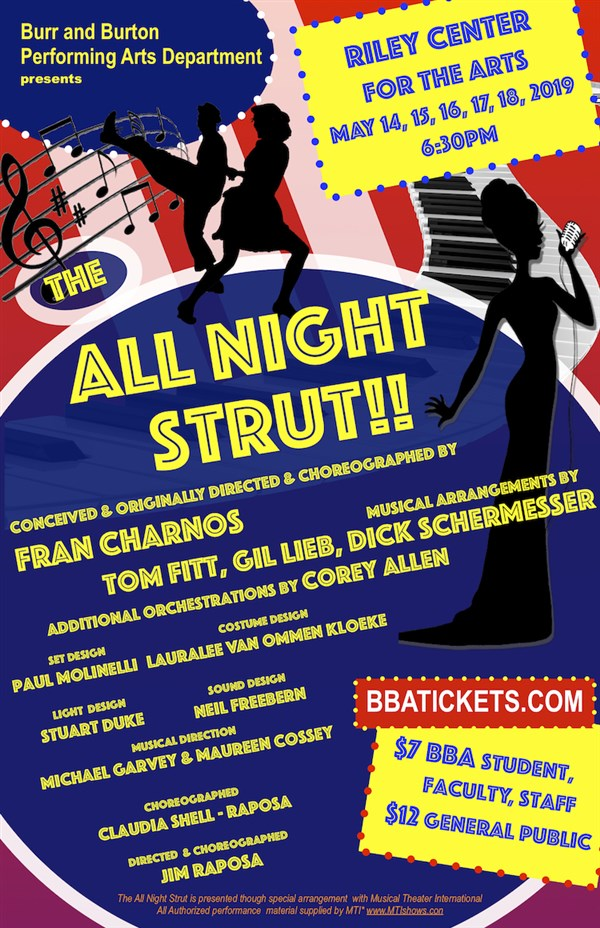Get Information and buy tickets to The All Night Strut  on Burr and Burton Academy
