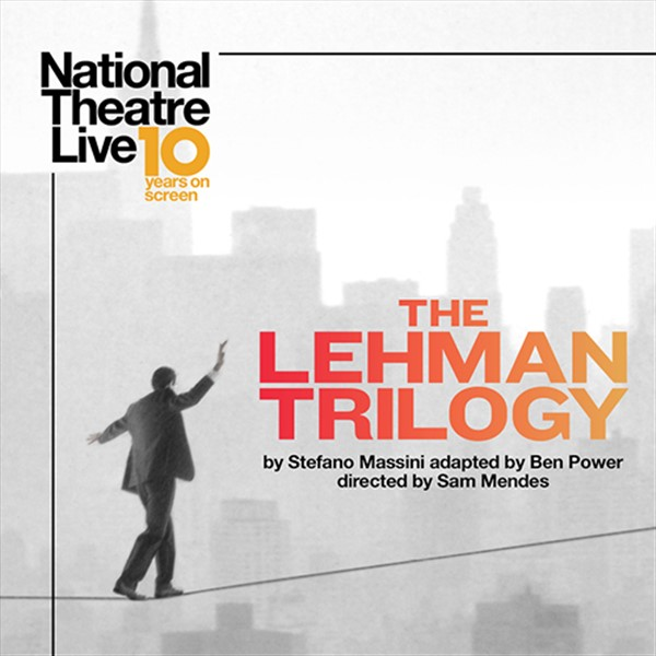 Get Information and buy tickets to The Lehman Trilogy  on Burr and Burton Academy