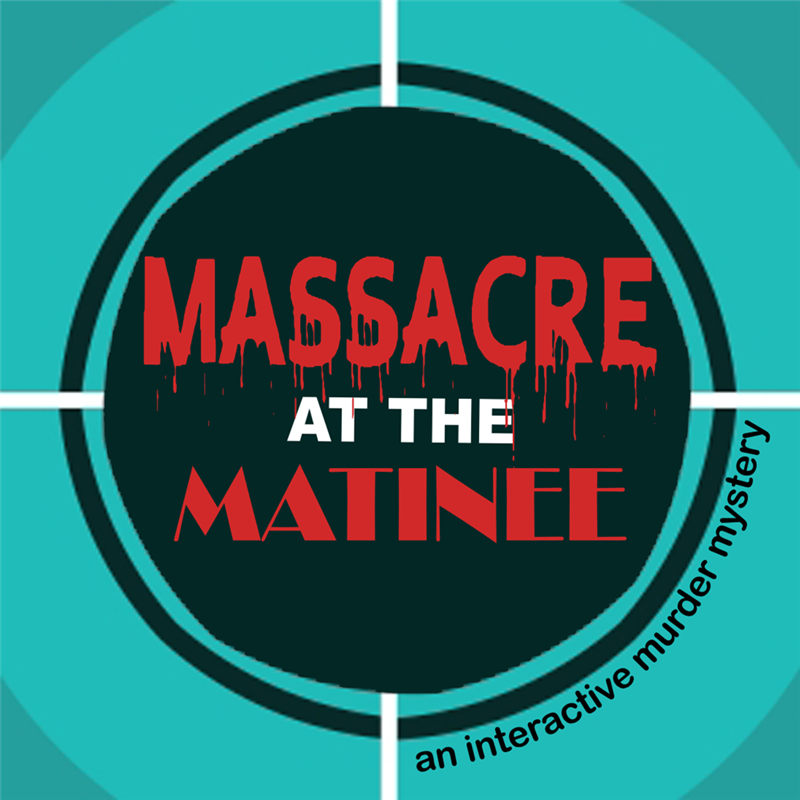 Get Information and buy tickets to Massacre at the Matinee  on Steel City Theatre Company