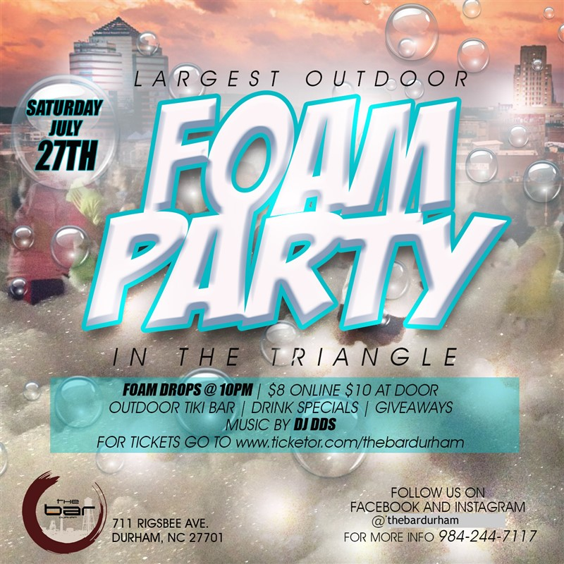 Get Information and buy tickets to Foam Party July 27, 2019  on www.thebardurham.com