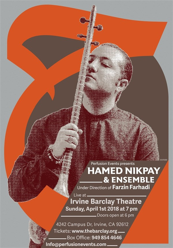 Get Information and buy tickets to Hamed Nikpay & Ensemble Live at Irvine Barclay Theater  on perfusionevents.com