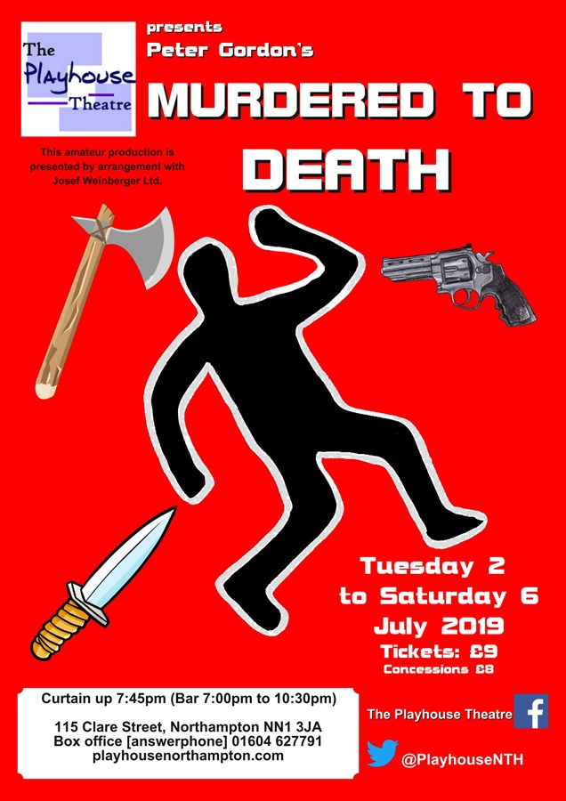 Get Information and buy tickets to Murdered to Death  on Playhouse Theatre Northampton