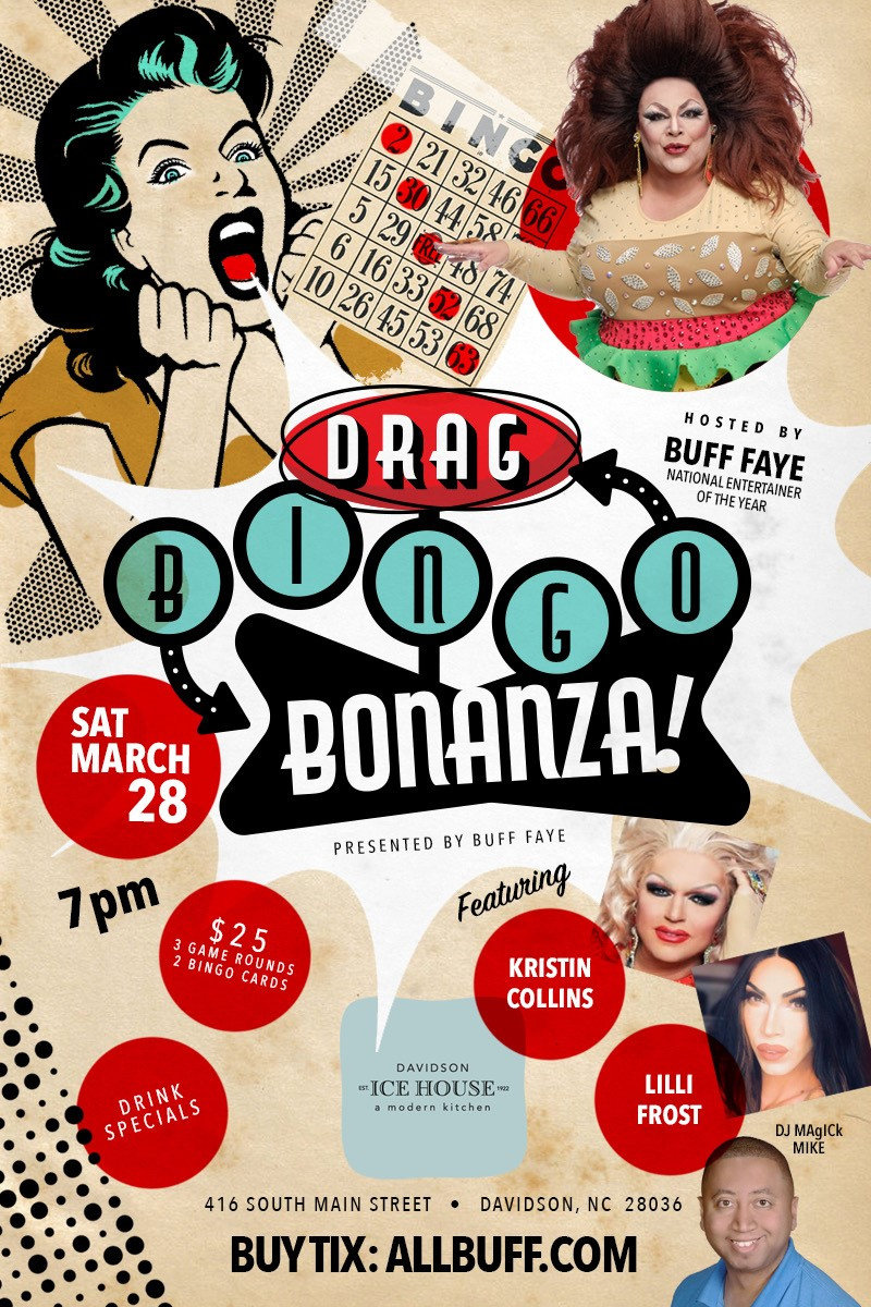 Buff Faye's Drag BINGO Bonanza Davidson Ice House Restaurant on Mar 29, 19:00@Davidson Ice House - Buy tickets and Get information on Buff Faye