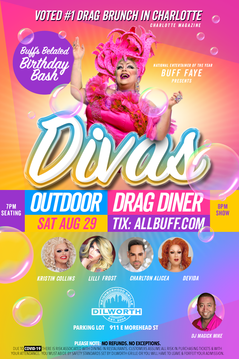 Buff Faye's DIVAS Outdoor Drag Diner VOTED CHARLOTTE'S BEST DRAG BRUNCH on Aug 29, 19:00@Dilworth Neighborhood Grille - Buy tickets and Get information on Buff Faye